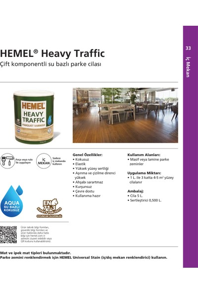 Hemel Heavy Traffic Çift Komp. Aqua Döşeme Cilası 5 Lt Ipek Mat