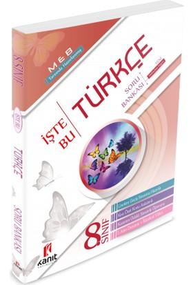 Kanıt Yayınları 8. Sınıf Türkçe Soru Bankası Yeni Nesil Sorular