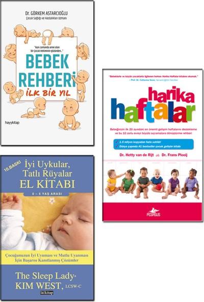 Harika Haftalar / Hetty Van De Rijt + Bebek Rehberi Ilk Bir Yıl / Görkem Astarcıoğlu + Iyi Uykular Tatlı Rüyalar El Kitabı / Kim West - Bebek Bakımı Gelişimi 3 Kitap Set