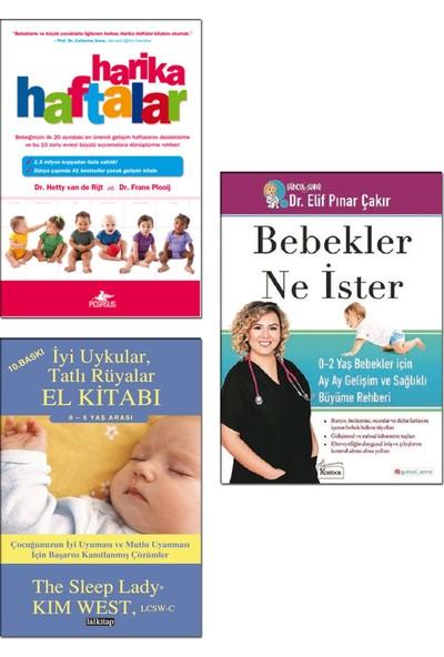 Harika Haftalar / Hetty Van De Rijt + Bebekler Ne Ister / Elif Pınar Çakır + Iyi Uykular Tatlı Rüyalar El Kitabı / Kim West - Bebek Bakımı Gelişimi 3 Kitap Set