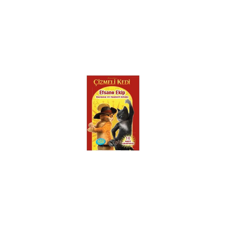 çizmeli Kedi Efsane Ekip Boyama Ve Faaliyet Kitabı Kolektif Fiyatı
