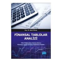 Finansal Tablolar Analizi: Tms,Tfrs'Ye Göre Kaleme Alınmış Piyasadan Gerçek Örnekler Üzerinden Analizler