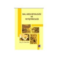 Bal Arısı Biyolojisi Ve Yetiştiriciliği