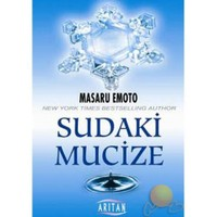 Sudaki Mucize - Masaru Emoto