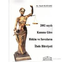 2802 Sayılı Kanuna Göre Hakim ve Savcıların İfade Hürriyeti