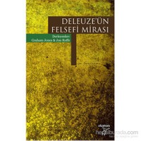 Deleuze'Ün Felsefesi Mirası-Jon Roffe