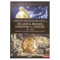 İslam'da Bilimin Yükselişi Ve Çöküşü