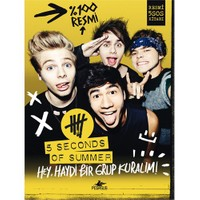 5 Seconds Of Summer: Hey, Haydi Bir Grup Kuralım-5 Seconds Of Summer