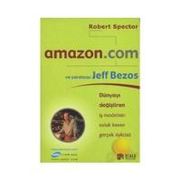 Amazon.com Ve Yaratıcısı Jeff Bezos - Robert Spector