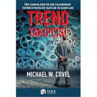 Trend Takipçisi - Michael W. Covel