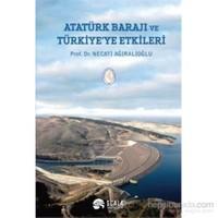 Atatürk Barajı ve Türkiyeye Etkileri