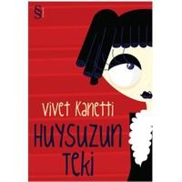 Huysuzun Teki - Vivet Kanetti