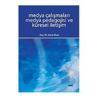 Medya Çalışmaları Medya Pedagojisi ve Küresel İletişim - Necla Mora