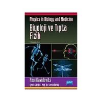 Biyoloji Ve Tıpta Fizik / Physics in Biology and Medicine - Paul Davidovits