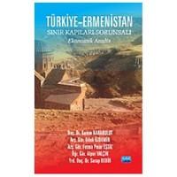 Türkiye-Ermenistan Sınır Kapıları Sorunsalı -Ekonomik Analiz-