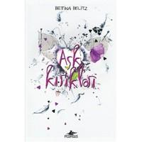 Aşk Kırıkları-Bettina Belitz
