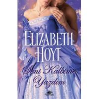 Seni Kalbime Yazdım-Elizabeth Hoyt