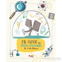 Fil Ozof'un Bilim Günlüğü - Fatih Dikmen