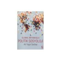 Global Bir Bakışla Politik Sosyoloji