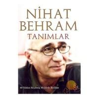 Nihat Behram - Tanımlar