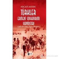 Türkler Ermeni Soykayrımı Yapmıştır - (Lütfen Bir Daha, Doğru Okuyunuz)