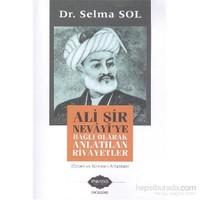 Ali Şir Nevayiye Bağlı Olarak Anlatılan Rivayetler-Selma Sol