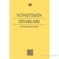 Yönetimin Sınırları-Peter Drucker