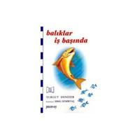 Balıklar İş Başında - Turgut Denizer - Pencere-Sey Yay.
