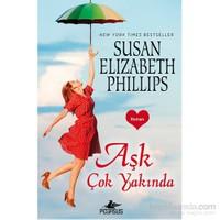 Aşk Çok Yakında-Susan Elizabeth Phillips