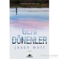 Geri Dönenler - Jason Mott