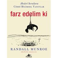 Farz Edelim Ki-Randall Munroe