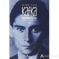 Kavrama Yılları 2. Cilt (Kafka-Die Jahre der Erkenntnis)