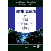 Metrik Uzaylar Ve Genel Topolojiye Giriş