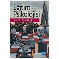 Eğitim Psikolojisi (Ziya Selçuk)