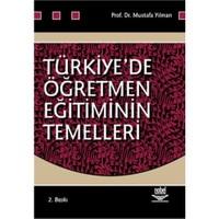 Türkiye'de Öğretmen Eğitiminin Temelleri