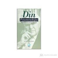 Din Fenomenolojisi - (Wilfred Cantwell Smith Örneği) - Emir Kuşçu