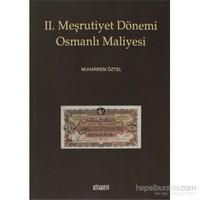 2. Meşrutiyet Dönemi Osmanlı Maliyesi-Muharrem Öztel