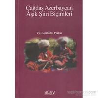 Çağdaş Azerbaycan Aşık Şiiri Biçimleri-Zeynelabidin Makas
