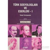 Türk Sosyologları ve Eserleri (2 Cilt Takım) - Temel Araştırmalar - Genel Eğlimler ve Kurumsallaşma