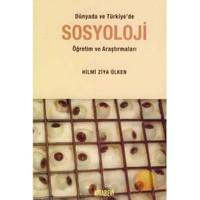 Dünyada Ve Türkiye'de Sosyoloji Öğretim Ve Araştırmaları
