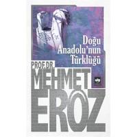 Doğu Anadolu'nun Türklüğü