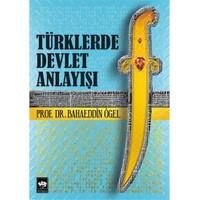 Türklerde Devlet Anlayışı