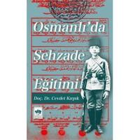 Osmanlı'da Şehzade Eğitimi
