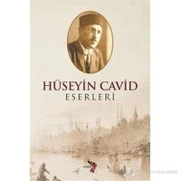 Hüseyin Cavid Eserleri