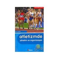 Atletizmde Yönetim Ve Organizasyon