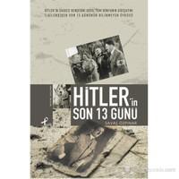 Hitler'İn Son 13 Günü - Savaş Özpınar