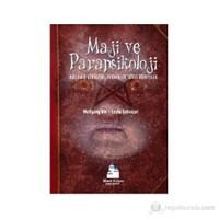 Maji ve Parapsikoloji - (Kullanış Şekilleri, Teknikler, Gizli Öğretiler) - Wolfgang Uhl