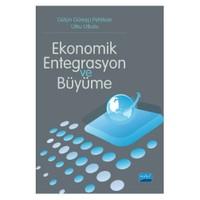 Ekonomik Entegrasyon Ve Büyüme-Gülçin Güreşçi Pehlivan