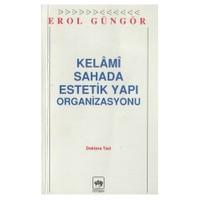 Kelami Sahada Estetik Yapı Organizasyonları