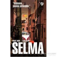 Selma - « Düşünsene... yanımda yürümüştün »